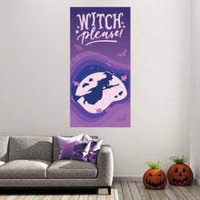 Load image into Gallery viewer, Witch Please - Halloween - Banners - PrintingApes