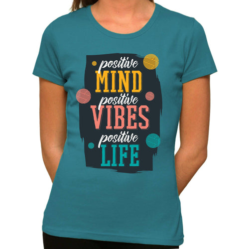 Positive Mind Vibes Life - Organic T-Shirt - Women's (Style: Altai) - PrintingApes