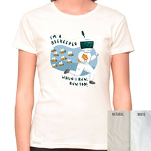 Load image into Gallery viewer, I'm A Bee Keeper - Organic T-Shirt - Women's (Style: Altai) - PrintingApes