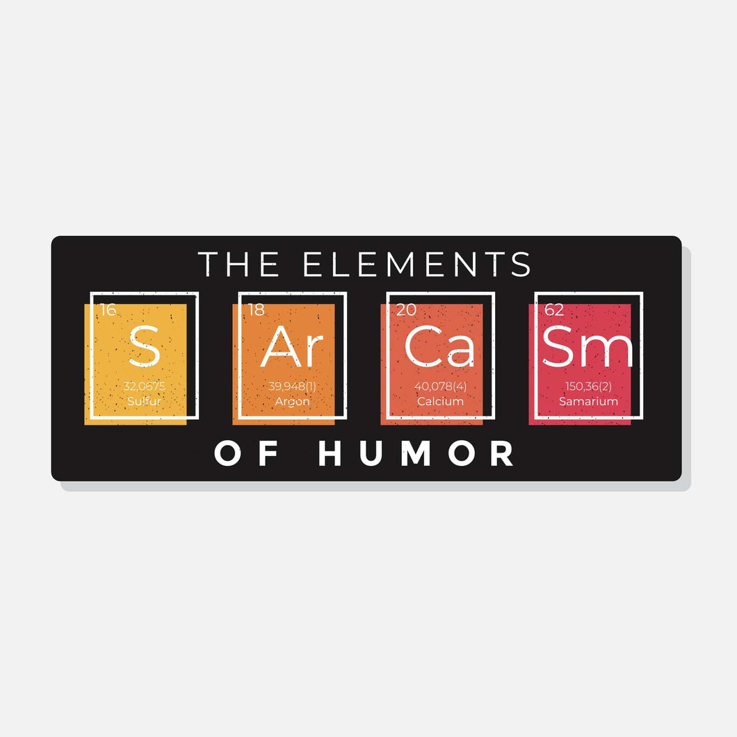 Sarcasm The Elements of Humor - Sticker - PrintingApes