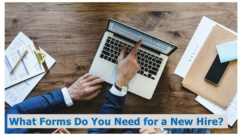 What Forms Do You Need for a New Hire?
