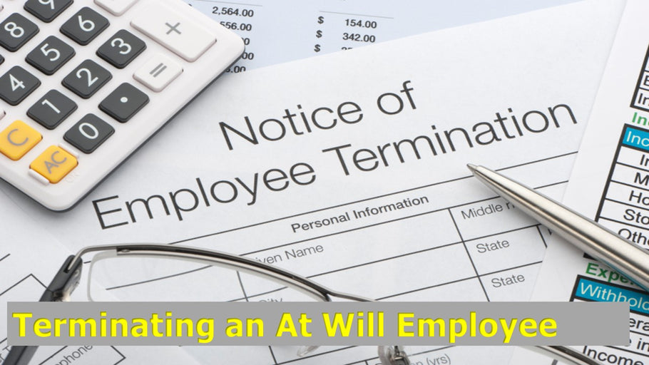 How to Terminate an At-Will Employee