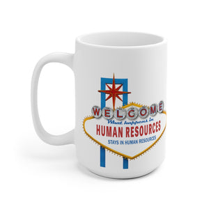 HR Rescue What Happens In HR White Coffee Mug - HR-Rescue