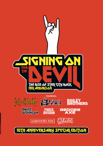 Signing On For The Devil - the Rise of Steel City Rock - 10th anniversary edition -signed