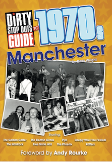 Dirty Stop Out's Guide to 1970s Manchester cover