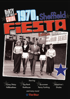 Dirty Stop Out's Guide to 1970s Sheffield - Fiesta Edition