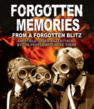 Forgotten Memories From A Forgotten Blitz