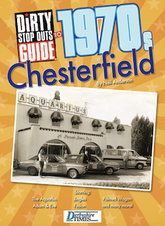 Dirty Stop Out's Guide to 1970s Chesterfield