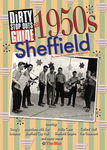 Dirty Stop Out's Guide to 1950s Sheffield