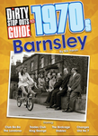 Dirty Stop Out's Guide to 1970s Barnsley cover