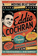 Eddie Cochran: A Fast Moving Beat Show - The Tragic Story of the Final, Fatal, UK Tour - Collector's edition