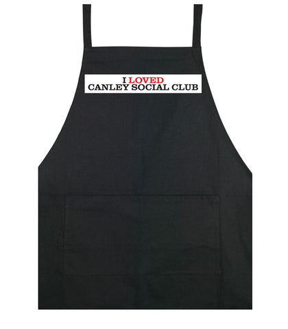 I loved Canley Social Club - cooking apron
