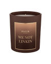We Not Linkin Candle