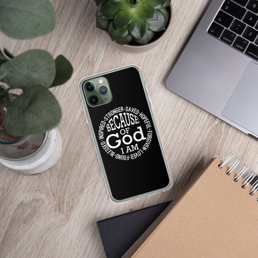 """Because of God I am Saved"" iPhone Case"