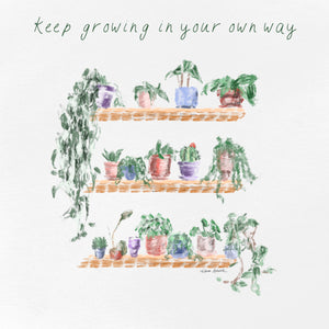 Grow in Your Own Way