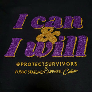 Protect Survivors X PSA T-Shirt - I Can & I Will