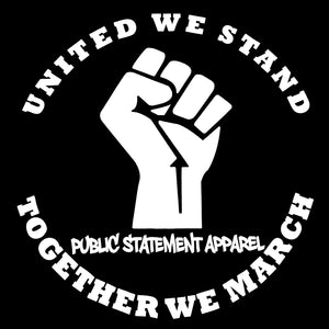 PSA T-Shirt - United We Stand, Together We March