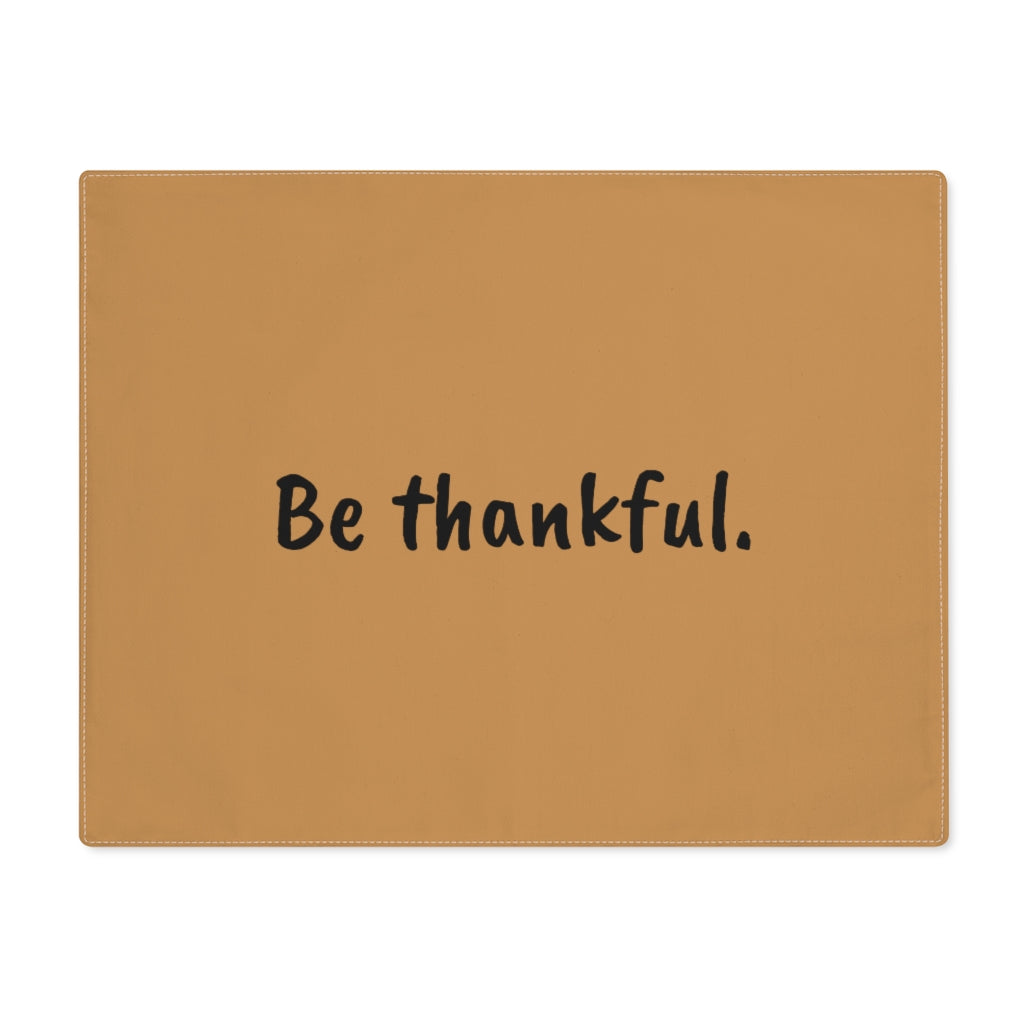 Be Thankful Placemat