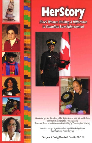 Herstory: Black Women Making A Difference In Canadian Law Enforcement