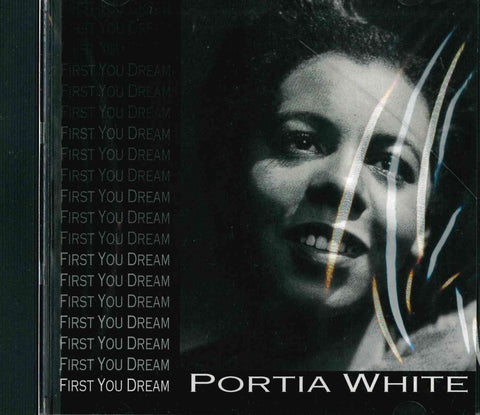 Portia White - First You Dream