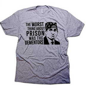 The Worst Thing About Prison T-Shirt