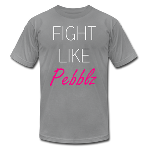 Fight Like Pebblz T-Shirt - slate