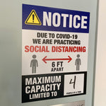 notice sign due to covid-19 we are practicing social distancing maximum capacity limited to
