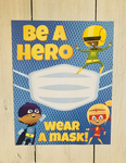 Be a Hero Face Mask Sign (5 decals)