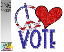 Load image into Gallery viewer, Peace Love Vote