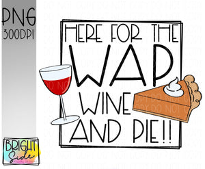 Wine And Pie