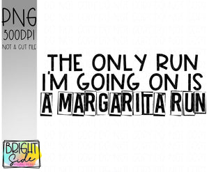 Margarita Run