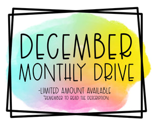 December Monthly Drive
