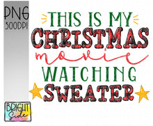Load image into Gallery viewer, Christmas movie watching sweater