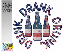Load image into Gallery viewer, Drink Drank Drunk -flag version