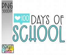 Load image into Gallery viewer, 100 days of school