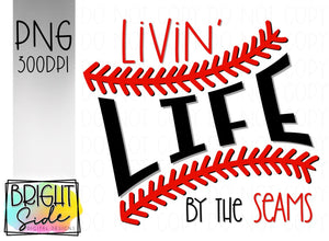 Livin' life by the seams- baseball