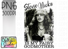 Load image into Gallery viewer, Stevie Nicks is my fairy godmother png