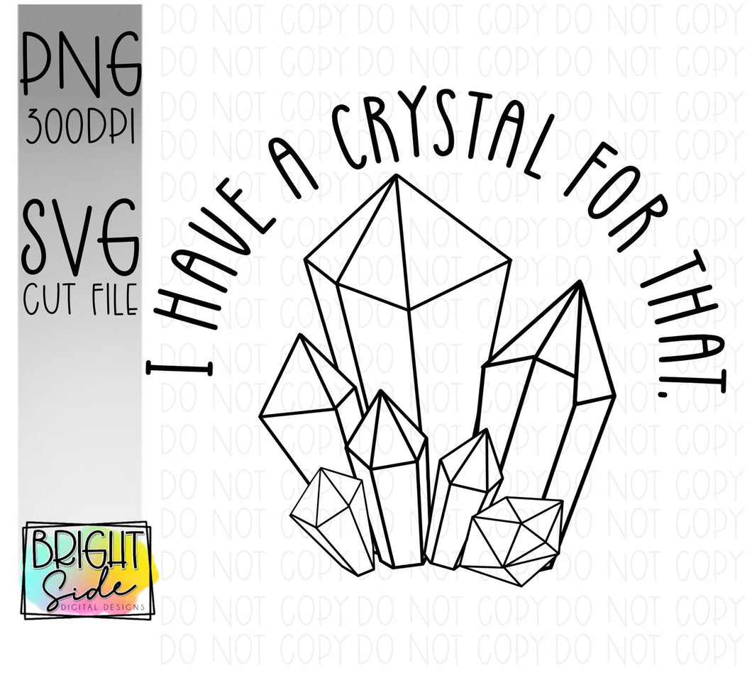 I have a crystal for that -Svg & BW png