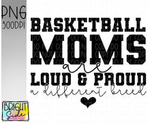 Load image into Gallery viewer, Basketball moms -a different breed