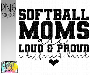 Softball moms -a different breed