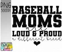 Load image into Gallery viewer, Baseball moms -a different breed