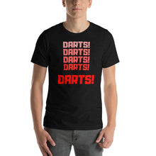 Laden Sie das Bild in den Galerie-Viewer, Darts! Darts! Darts! - Dart T-Shirt