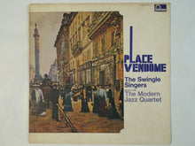 Load image into Gallery viewer, The Swingle Singers, The Modern Jazz Quartet - Place Vendome (LP-Vinyl Record/Used)