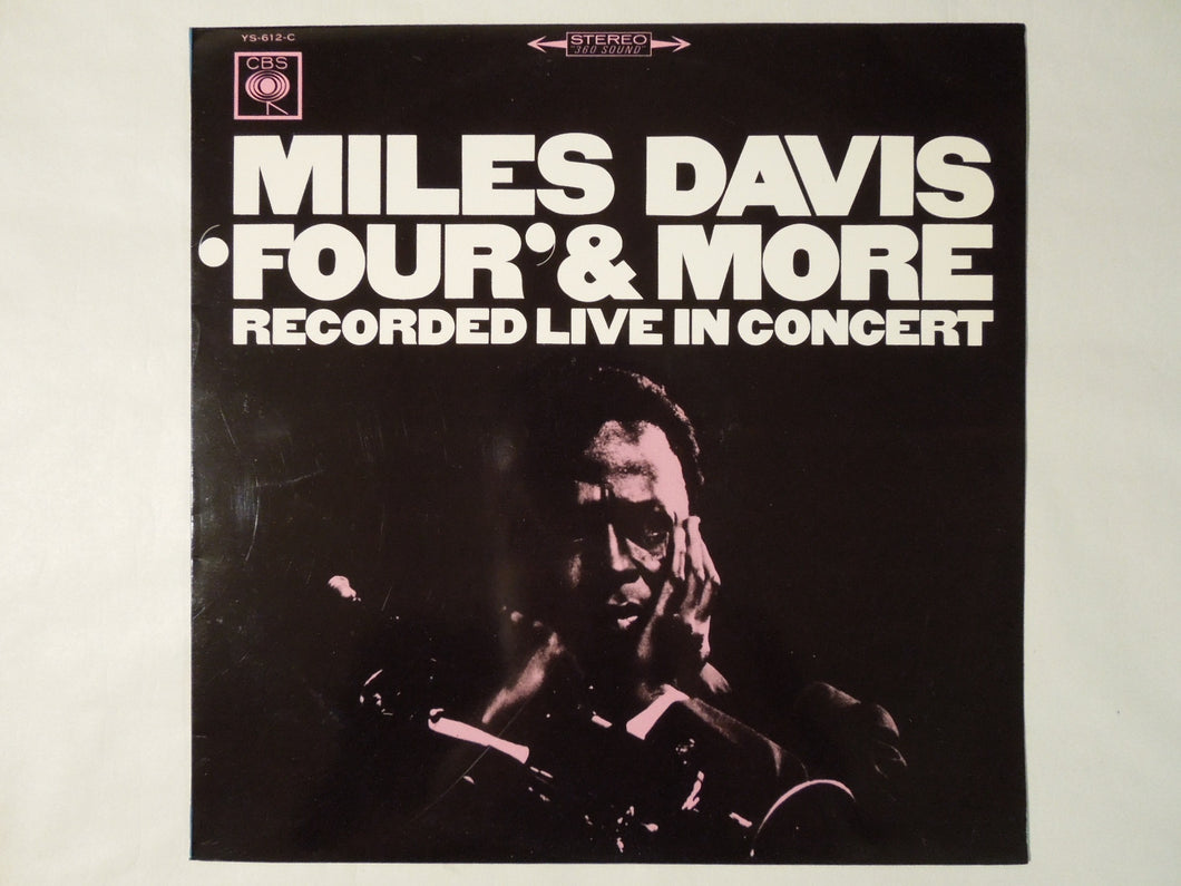 Miles Davis Four' & More Recorded Live In Concert CBS YS-612-C