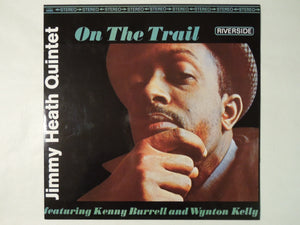 Jimmy Heath Quintet Featuring Kenny Burrell And Wynton Kelly On The Trail Riverside Records WWLJ-7033