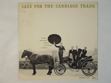 Load image into Gallery viewer, George Wallington Quintet - Jazz For The Carriage Trade (LP/Used)