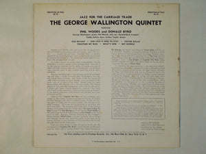 George Wallington Quintet - Jazz For The Carriage Trade (LP/Used)