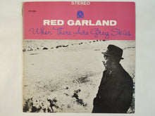 Load image into Gallery viewer, Red Garland - When There Are Grey Skies (LP/Used)