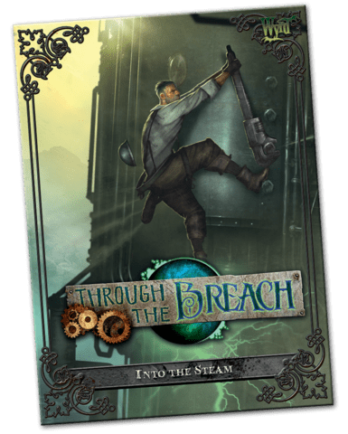 Through the Breach - Into the Steam
