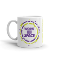 Work The Space - Coffee Mug